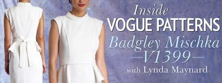 Inside Vogue Patterns: Badgley Mischka V1399: Online Class