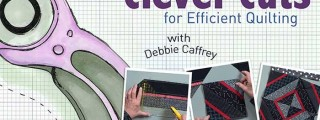 Clever Cuts for Efficient Quilting Online Class