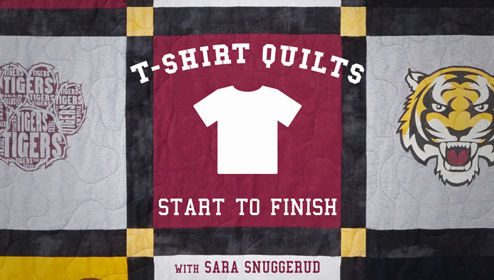 T-Shirt Quilts: Start to Finish Online Class